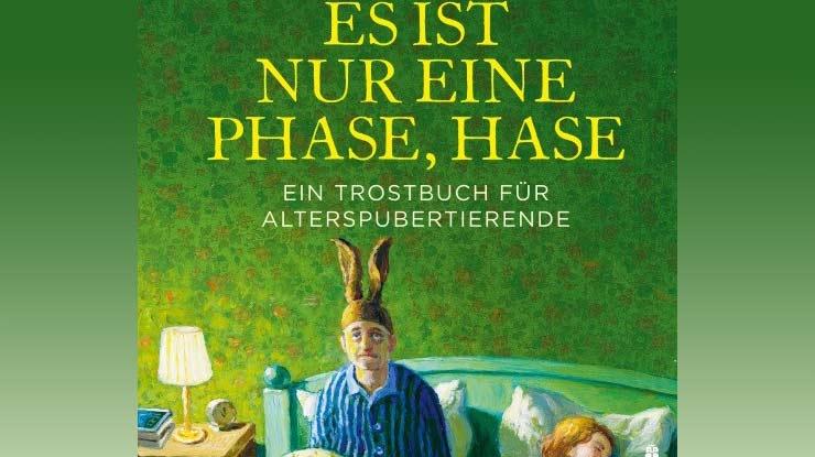 Ausschnitt des Buchcovers von Es ist nur eine Phase, Hase