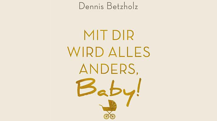Cover: Mit dir wird alles anders, Baby!