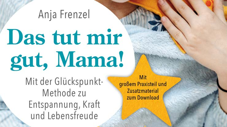 Buchcover: Das tut mir gut, Mama!