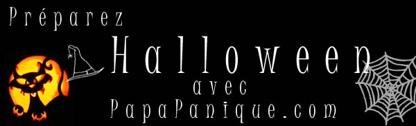 Préparez la fête d'Halloween avec  PapaPanique.com