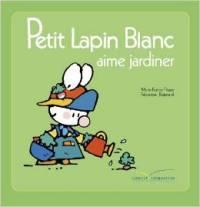 livre petit lapin blanc aime jardiner