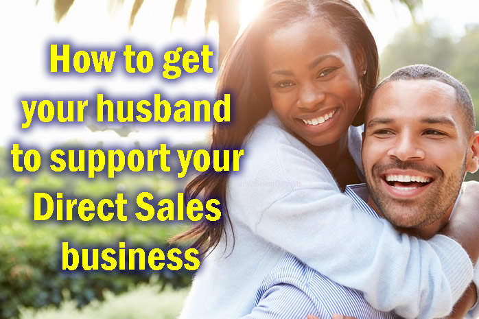 How to get your husband to support your business