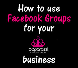 Facebook Groups For Your Paparazzi Jewelry Business