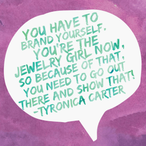 Tyronica Carter - Paparazzi Jewelry Elite leader - quote