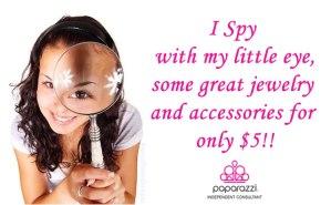 I spy Paparazzi $5 Jewelry