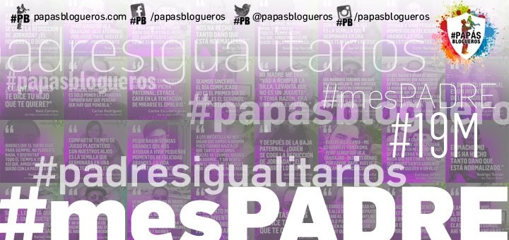 Bienvenido Marzo, bienvenido #mesPADRE
