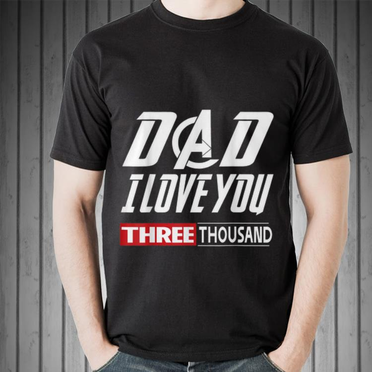 Download Dad I Love You Three Thousand 3000 daughter Father day ...