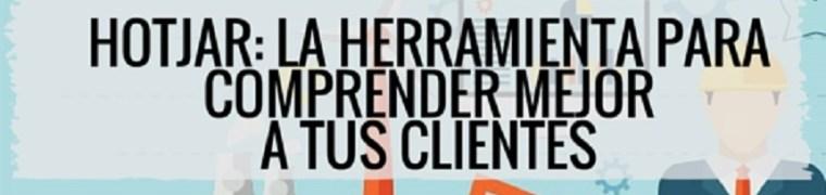 Análisis de clientes con Hotjar: la herramienta definitiva para comprender mejor a tus clientes