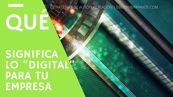 qué es lo digital