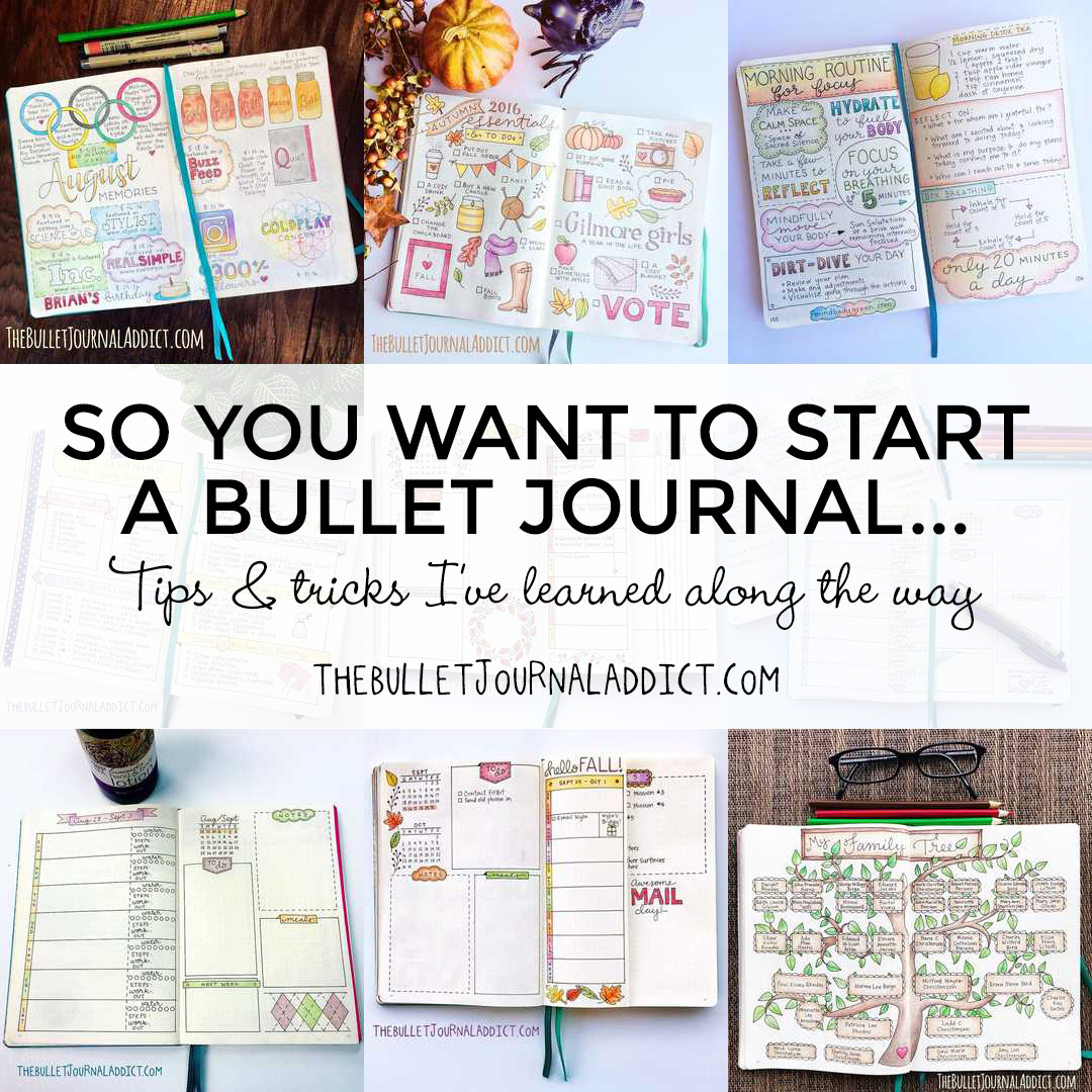 So You Want to Start a Bullet Journal…