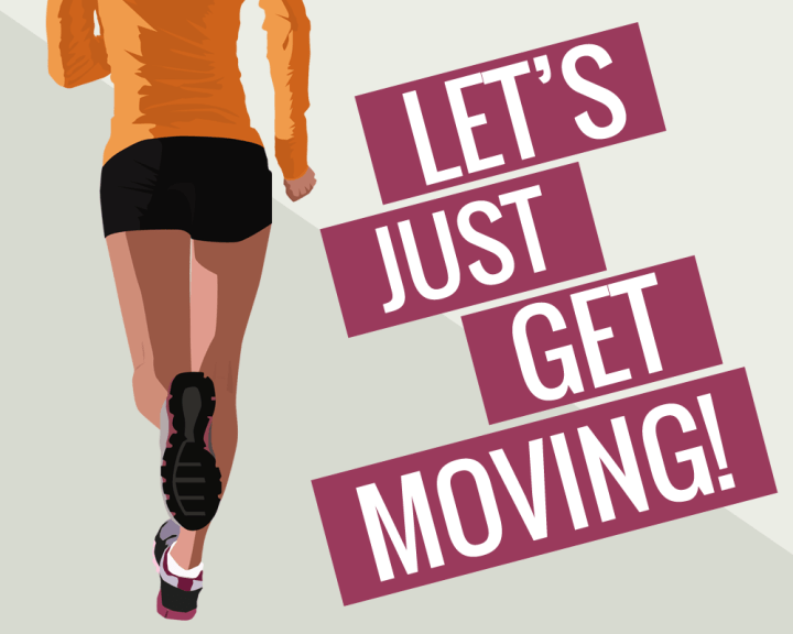 Let's Just Get Moving!
