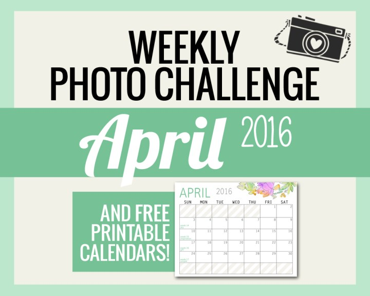 Photo Challenge Words for April and Free Calendars