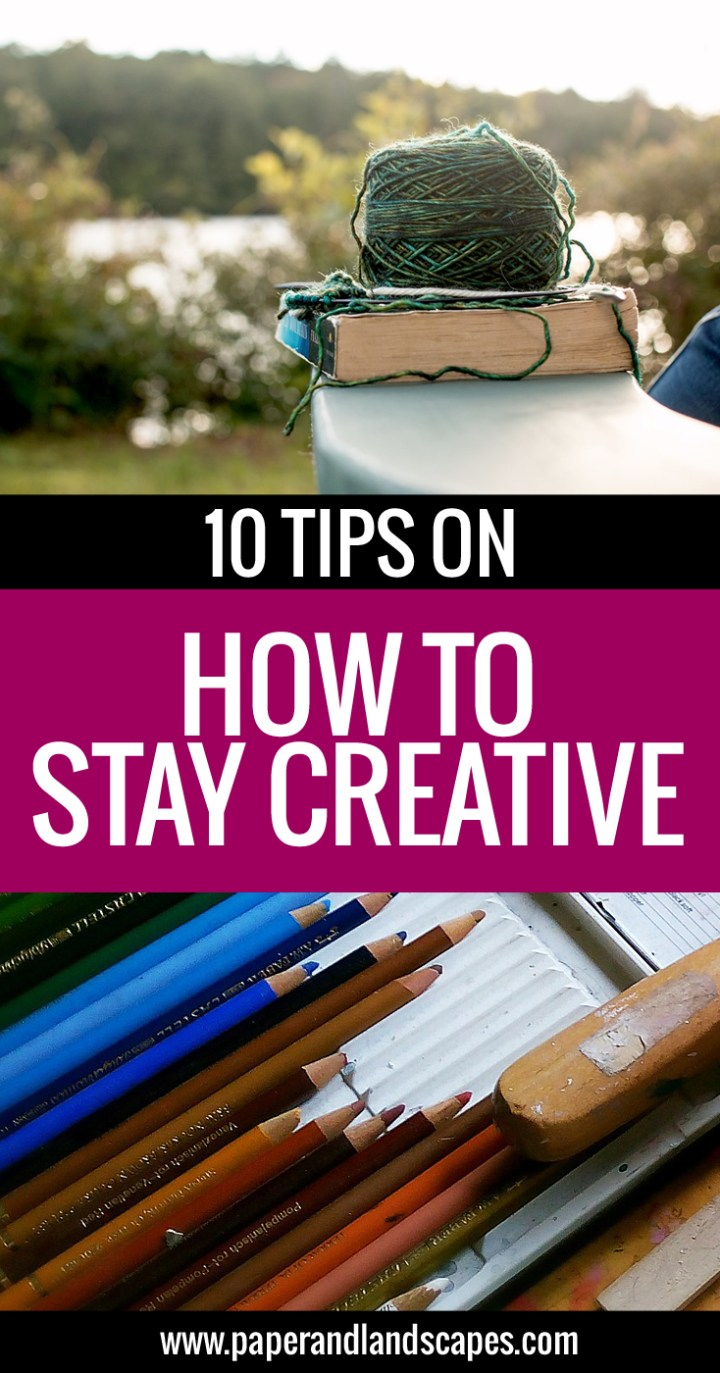 Stay Creative PIN - Paper and Landscapes