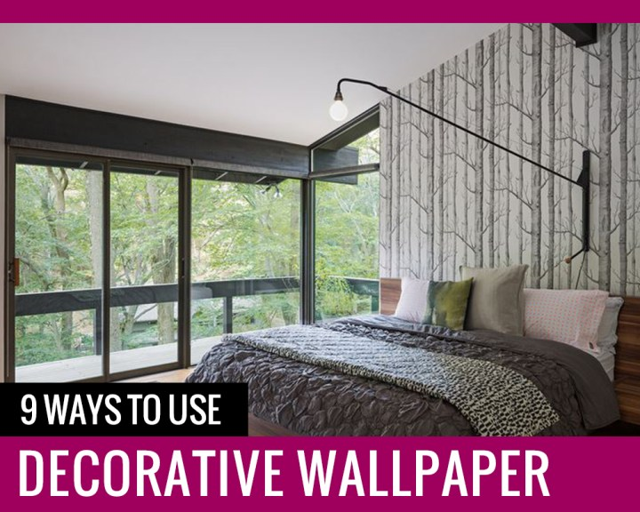 9 Ways to use decorative wallpaper
