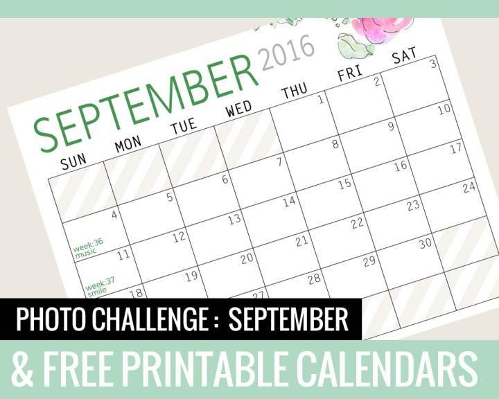 Photo Challenge for SEPTEMBER and Free Printable Calendars