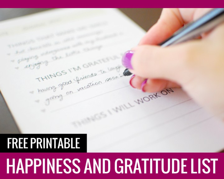 Happiness and Gratitude List – Free Printable