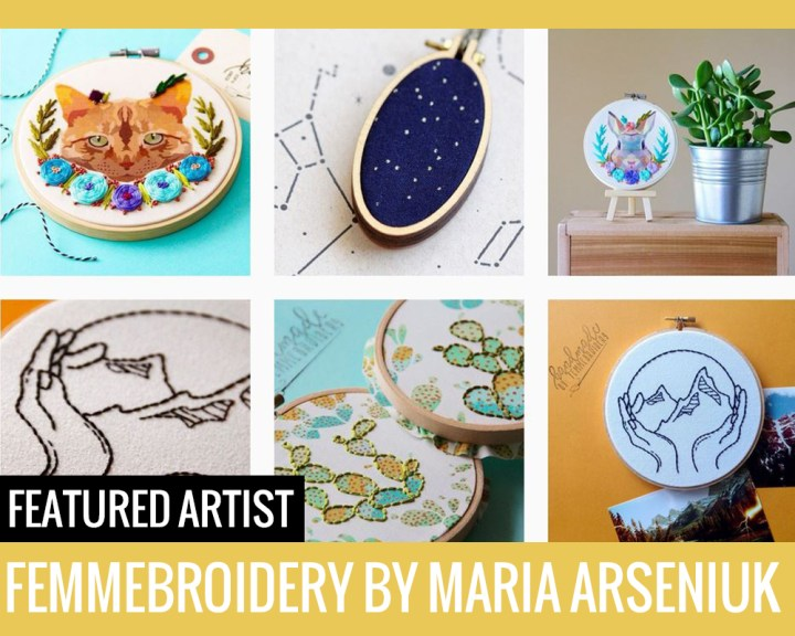 Featured Artist: Femmebroidery by Maria Arseniuk