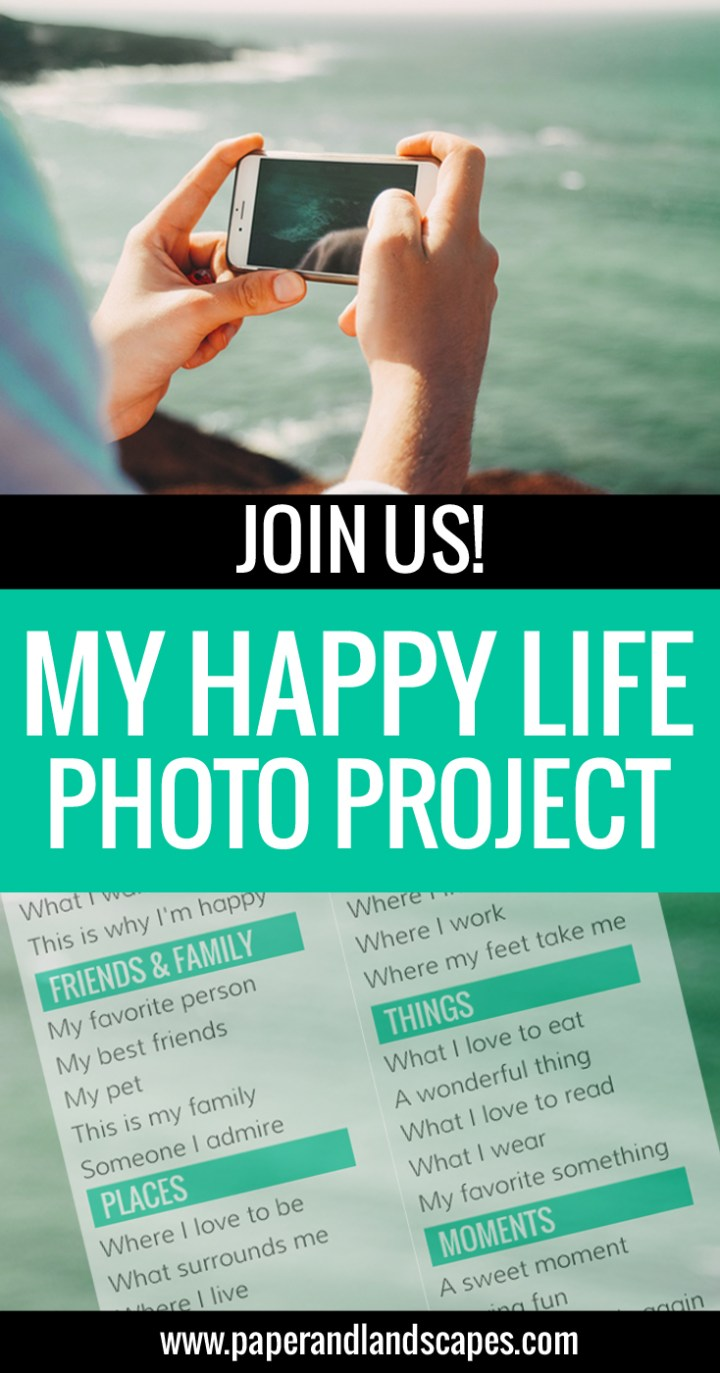 My Happy Life Photo Project - Paper and Landscapes - PIN