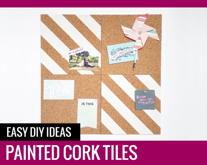 Painted Cork Tiles – Easy DIY Ideas