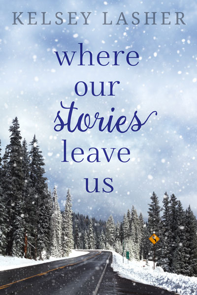 Book Cover for Where Our Stories Leave Us by Kelsey Lasher