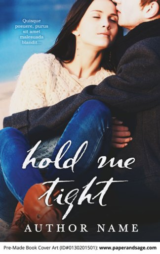 Pre-Made Book Cover ID#0130201501 (Hold Me Tight)