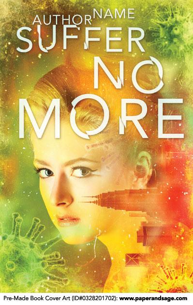 Pre-Made Book Cover ID#0328201702 (Suffer No More)