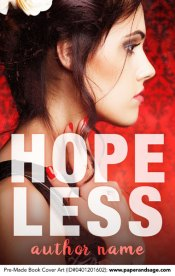 Pre-Made Book Cover ID#0401201602 (Hopeless)