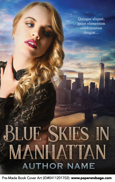 Pre-Made Book Cover ID#0411201702 (Blue Skies in Manhattan)