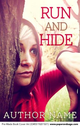 Pre-Made Book Cover ID#0519201501 (Run and Hide)