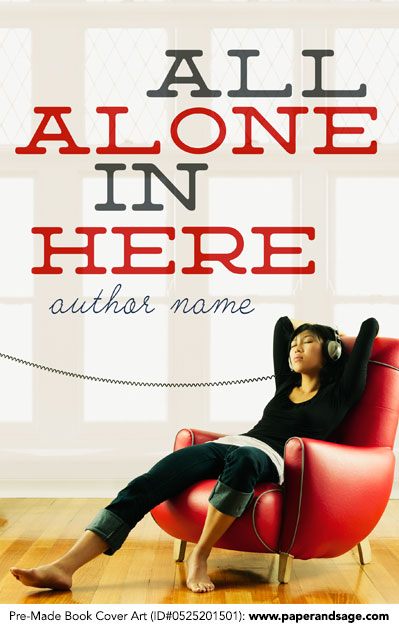 Pre-Made Book Cover ID#0525201501 (All Alone in Here)