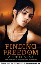 Pre-Made Book Cover ID#0616201702 (Finding Freedom)