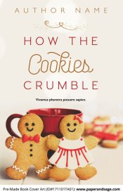 Pre-Made Book Cover ID#171101TA01 (How the Cookies Crumble)