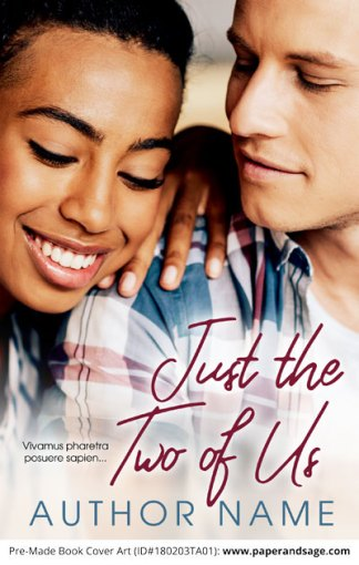 Pre-Made Book Cover ID#180203TA01 (Just the Two of Us)
