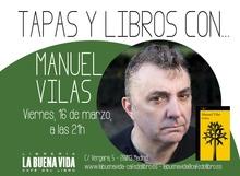 Una noche de tapas y libros con Manuel Vilas