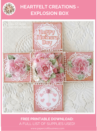 Heartfelt Creations - Explosion Box - Papercraft Business. Free Printable Download - A Full List of Supplies Used!