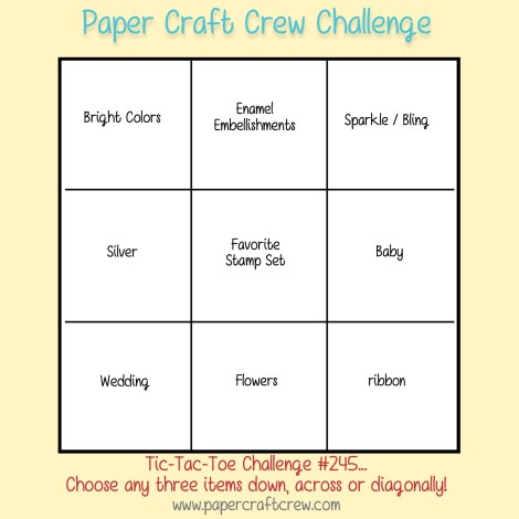 Paper Craft Crew Tic Tac Toe Challenge #245. Play along at www.papercraftcrew.com