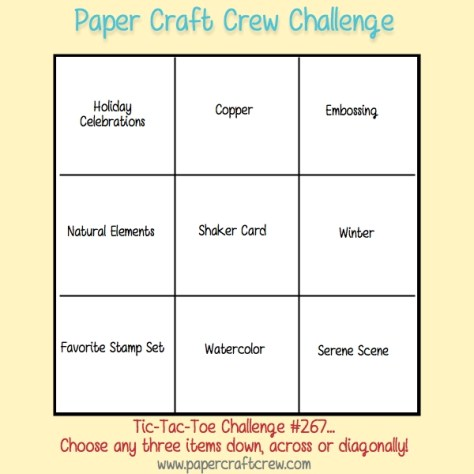Play along with the Paper Craft Crew for Tic Tac Toe Challenge 267. The challenge starts November 8th and ends November 14, 2017 at 1 PM EST. Visit the blog at www.papercraftcrew.com to check out the design team samples and to submit your project. #papercraftcrew #papercrafting #tictactoechallenge #color #playalong #imakecards #cardmaker #diy #sendacard #craft #stampinup #cardchallenge #papercraft #bigshot #rainydayfun #designteam #becreative #artsandcrafts #hobby #snailmail #createeveryday #crafttherapy #creativelifehappylife #pcc2017