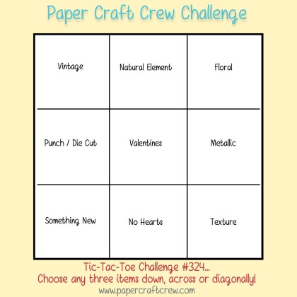 Paper Craft Crew Tic Tac Toe Challenge 324! Play along with the latest challenge by visiting www.papercraftcrew.com #stampinup #papercraftcrew #papercrafts #stamping #sunnygirlscraps #crafting #crafts #craft #creative #creativity #create #tictactoechallenge