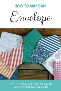 how to make an envelope, punch board, simple, DIY