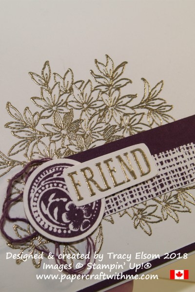 Close Up of friend card in Blackberry Bliss and VeryVanilla Card with gold embossing using the Awesomely Artistic Stamp Set from Stampin' Up! www.papercraftwithme.com