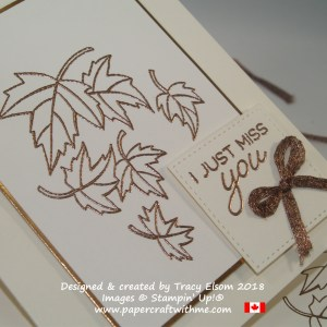 Close up of 'miss you' card with copper embossed leaves from the Blended Seasons Stamp Set from Stampin' Up!