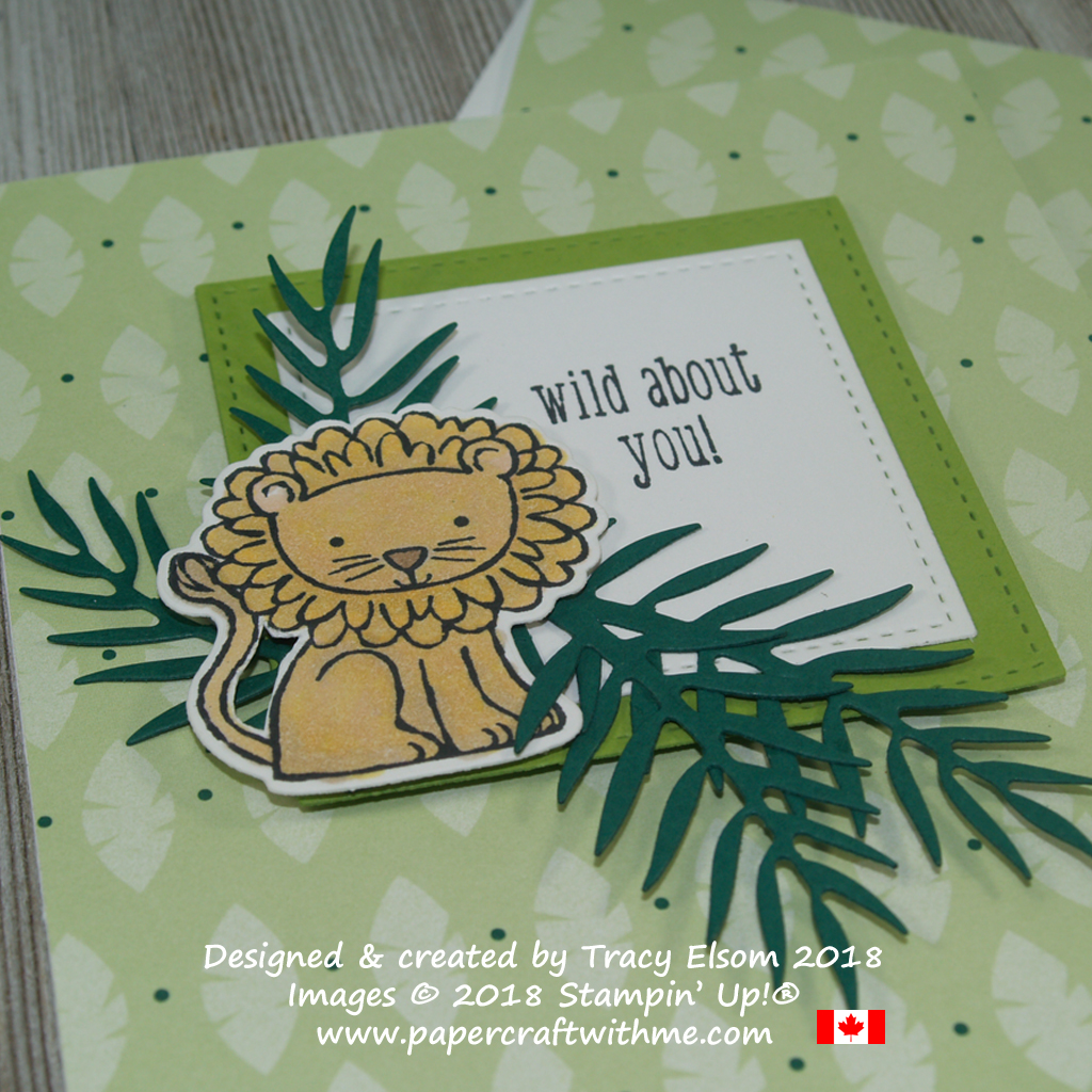 Close up of a card with a cute lion, tropical foliage and a wild about you sentiment using products from Stampin' Up!