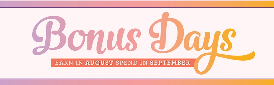 Bonus Days Aug 2018