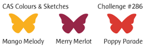 CAS Colours & Sketches colour challenge logo CC&S286 - Mango Melody, Merry Merlot and Poppy Parade (August 21-27,2018)