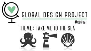 Global Design Project theme challenge GDP151 - Take me to the sea