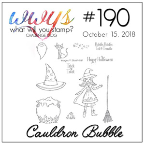 What Will You Stamp? design challenge WWYS190 Cauldron Bubble (October 15 to 20, 2018)