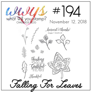 What Will You Stamp? Challenge logo WWYS194 Falling For Leaves (November 12 to 17, 2018)