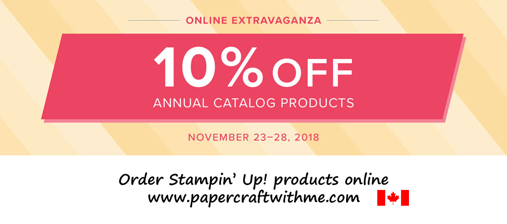 During the Online Extravaganza buy almost everything from the Stampin' Up! 2018/2019 Annual Catalogue at 10% off.