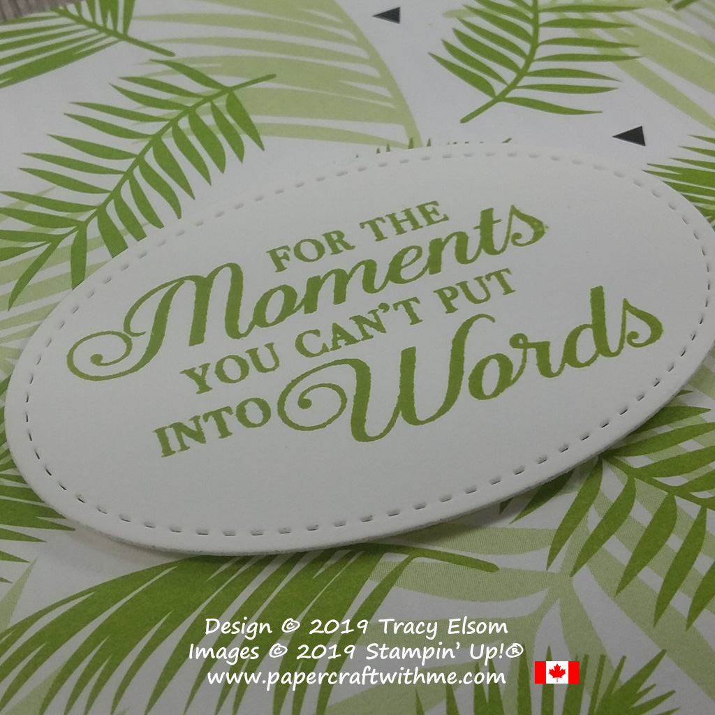 'For the moments you can't put into words' sentiment from the Lasting Lily Stamp Set from Stampin' Up!