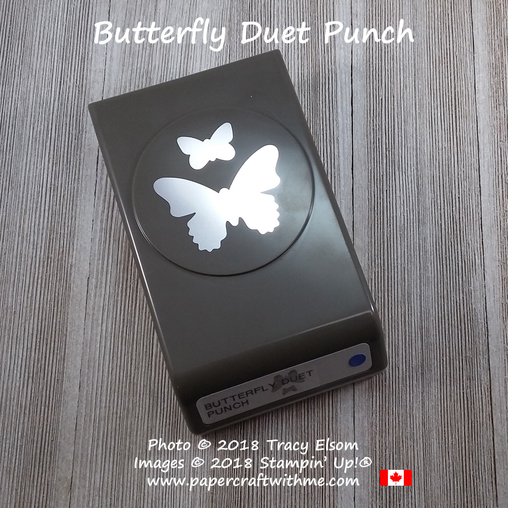 Butterfly Duet Punch coordinates with the Butterfly Gala Stamp Set from Stampin' Up! Order online for delivery anywhere in Canada at www.papercraftwithme.com